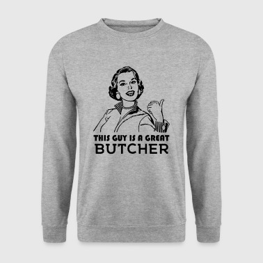 Butcher. Butchers gift. - Men's Sweatshirt