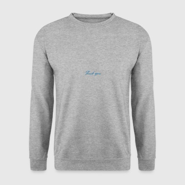 vas te faire encule - Sweat-shirt Homme