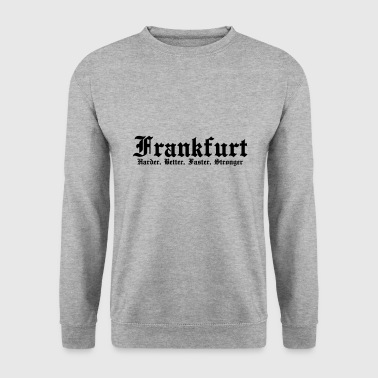 Frankfurt Harder Better Faster Stronger - Männer Pullover