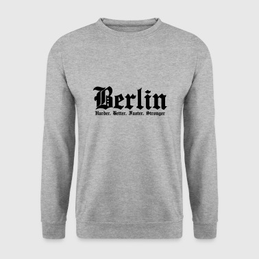 Berlin Harder, Better, Faster, Stronger - Mannen sweater