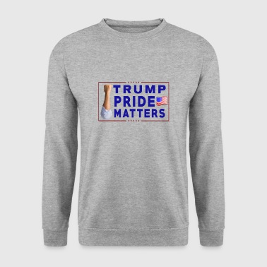 Trump Pride Matters - Sweat-shirt Homme