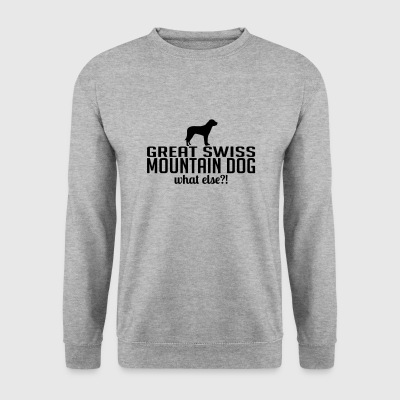 GREAT SWISS MOUNTAIN DOG what else - Männer Pullover