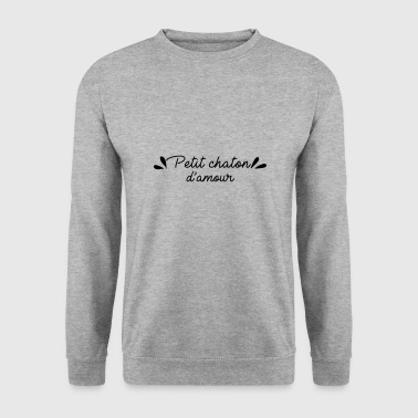 Petit chaton d'amour - Sweat-shirt Homme