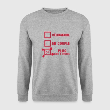 celibataire couple rien foutre citation - Sweat-shirt Homme