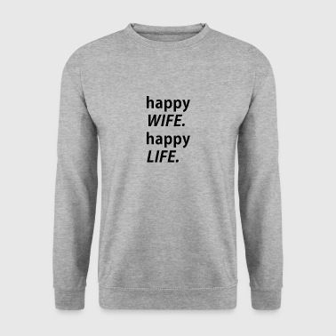 Happy Wife, happy Life - Männer Pullover