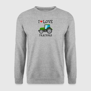 I LOVE TRACTORS - Men's Sweatshirt