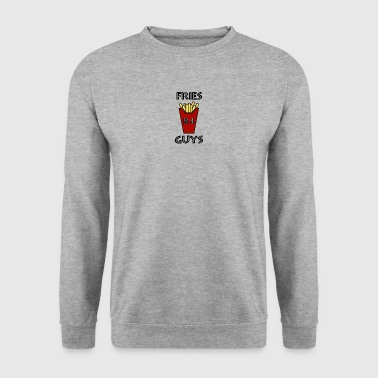 Fries before guys - Men's Sweatshirt