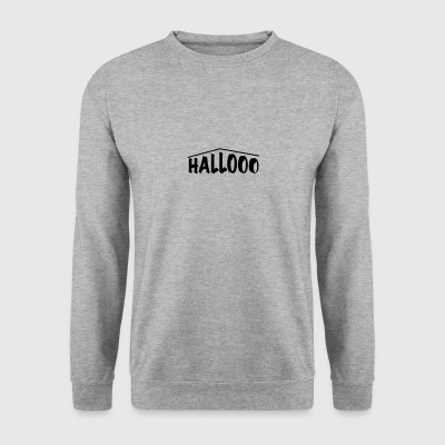 hallooo - Sweat-shirt Homme