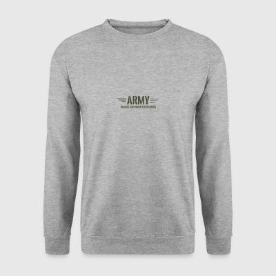 Military / Soldiers: Army - Because Even Marines - Men's Sweatshirt