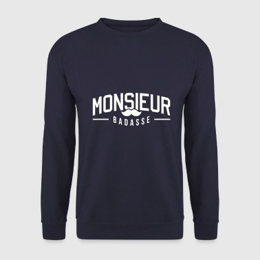Monsieur-badasse ustache - Sweat-shirt Homme