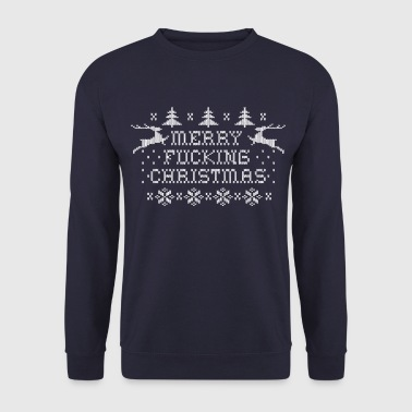 Merry Fucking Christmas - Men's Sweatshirt