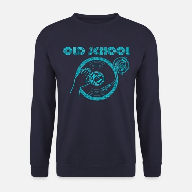 School old school music - Men's Sweatshirt