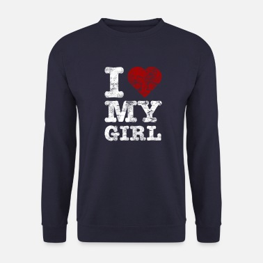 I Love I Love my GIRL vintage light - Bluza męska