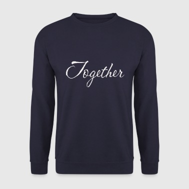Together - Men's Sweatshirt
