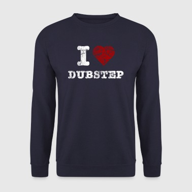 I Love DUBSTEP vintage light - Bluza męska