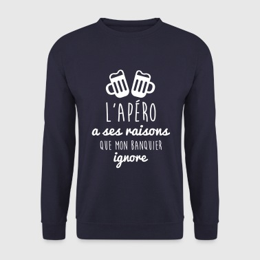 Phrases Drôles l'apéro a ses raisons, humour - alcool - citations - Sweat-shirt Homme