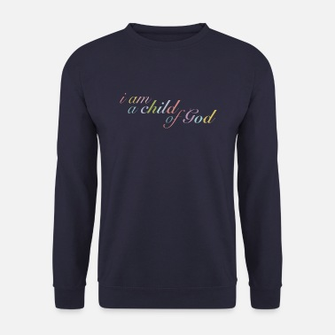 Christliche Klamotten A child of God - Männer Pullover