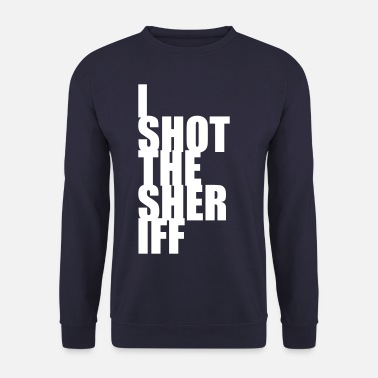 Sheriff I Shot the Sheriff - Männer Pullover