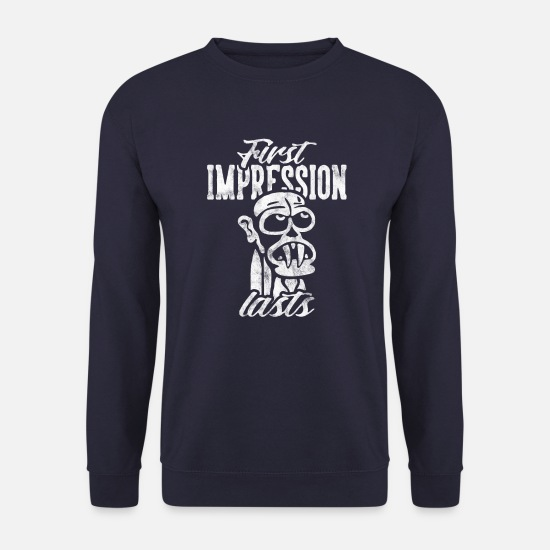 Typography Hoodies & Sweatshirts - First impression lasts - Men's Sweatshirt navy