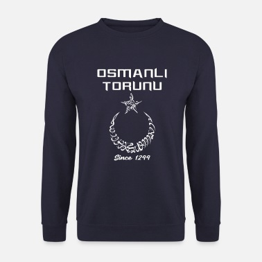 Since Osmanli Torunu Since 1299 - Sweat-shirt Homme