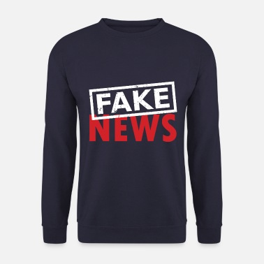 Fake Fausses Nouvelles Junk Media - Sweat-shirt Homme