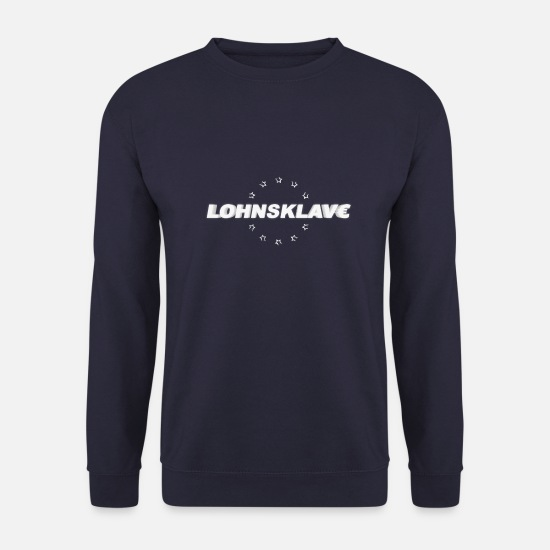 Moneygrubbing Hoodies & Sweatshirts - Wage slave - Wage slave - Men's Sweatshirt navy