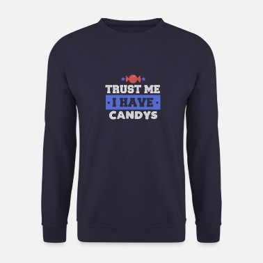 Sgranocchiare Candy Trust Me Candy Sweet Sweet Gift - Felpa uomo