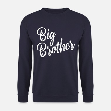 Big Big Brother - Unisex Sweatshirt