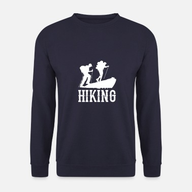 Hiking Hike Hiking Mountains Camping Holiday Camping - Unisex Sweatshirt