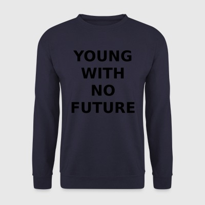 YOUNG WITH NO FUTURE - Männer Pullover