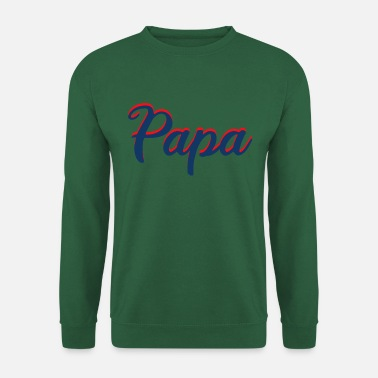 Dad - Father - Unisex Sweatshirt