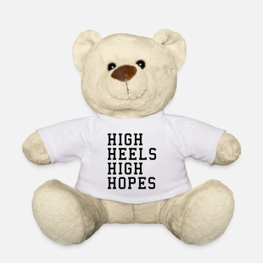 High Heels High Heels, High Hopes Funny Quote - Nalle