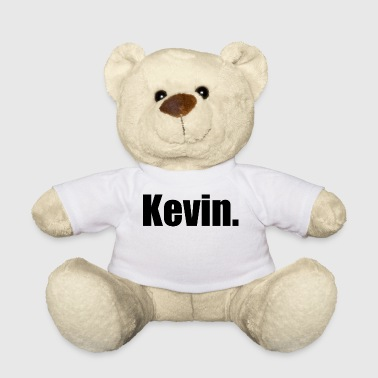 Kevin. - Teddy Bear
