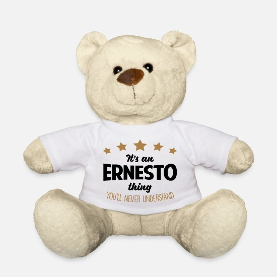 Never Teddy Bear Toys - It's an ernesto name thing stars never un - Teddy Bear white