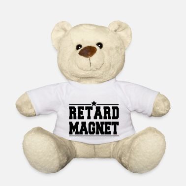 Retard Star Retard Magnet - Teddy Bear
