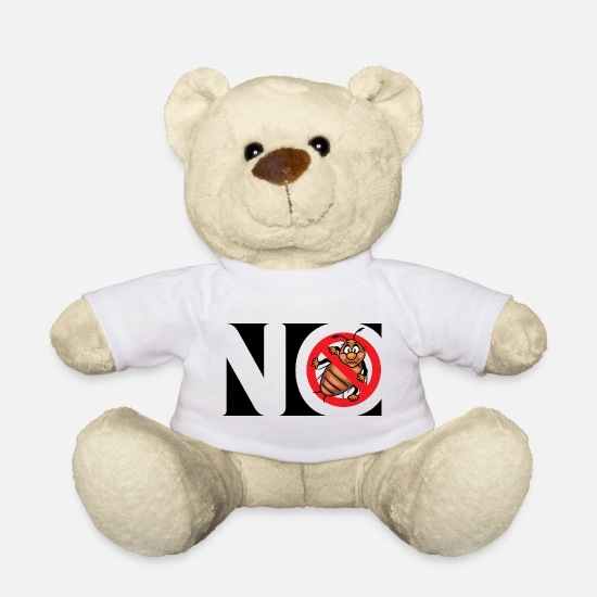 No Teddy Bear Toys - No bugs. Stop bug sign - Teddy Bear white