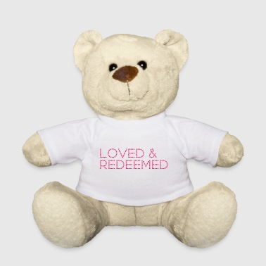 Loved & Redeemed. Love Christian Family Gifts.SALE - Teddy Bear