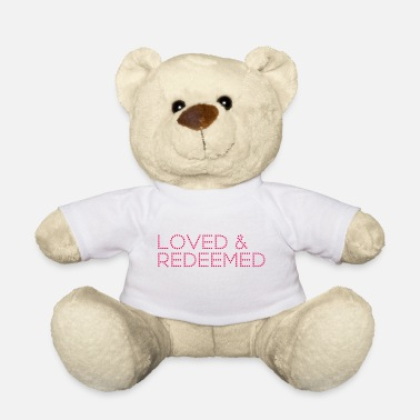 Redeemer Loved & Redeemed. Love Christian Family Gifts.SALE - Teddy Bear