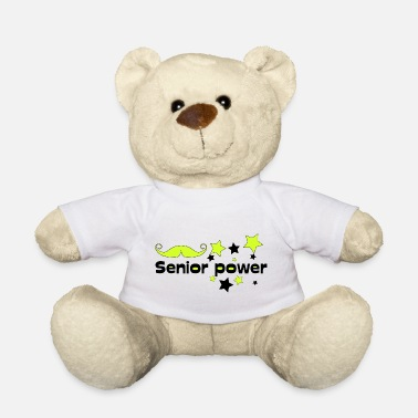 Senior Senior power! Senioren Stolz - Teddybär