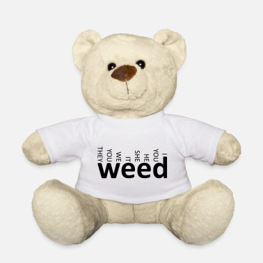 weed together black - Teddy Bear