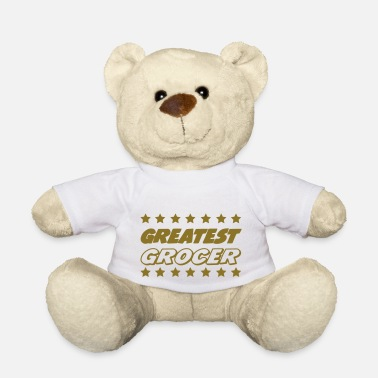 Grocer Greatest grocer - Teddy Bear
