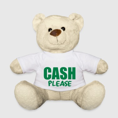 Cash Cow cash please - Teddy Bear