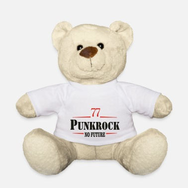Streetpunk Punk Punks Punkrock Streetpunk No Future - Teddy Bear