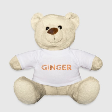 Ginger orange - Teddy Bear
