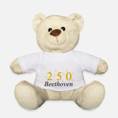 250 Years 250 Years of Beethoven music, Birthday - Teddy Bear