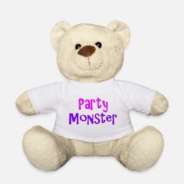 Party Monster Party monsters - Teddy Bear