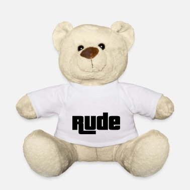 Rude rude - Orsetto