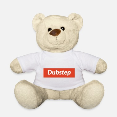 Dubstep Dubstep - Teddy