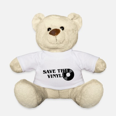 Save The Vinyl Save the vinyl - Teddy Bear