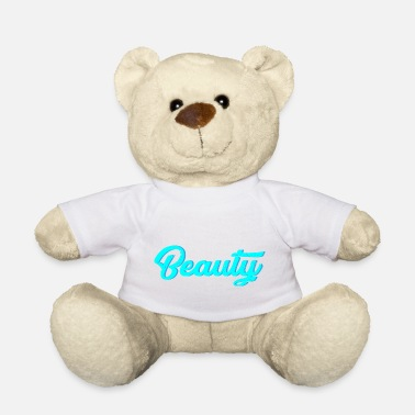 Beautiful beauty - Teddy Bear